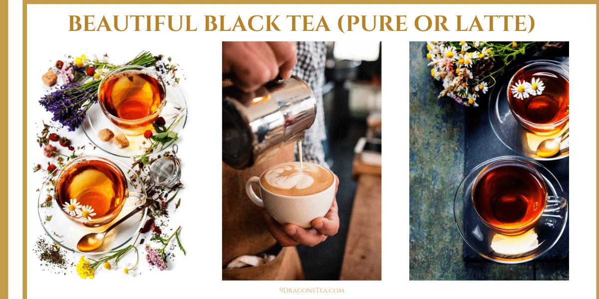 9 dragons tea-jin jun mei-lapsang souchong black tea-assam black tea-tea latte